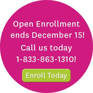 Open enrollment ends December 15! Call us today at 1-833-863-1310 or visit enroll.ambetterhealth.com to enroll today!